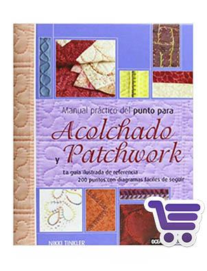 Manual práctico del punto para Acolchado y Patchwork
