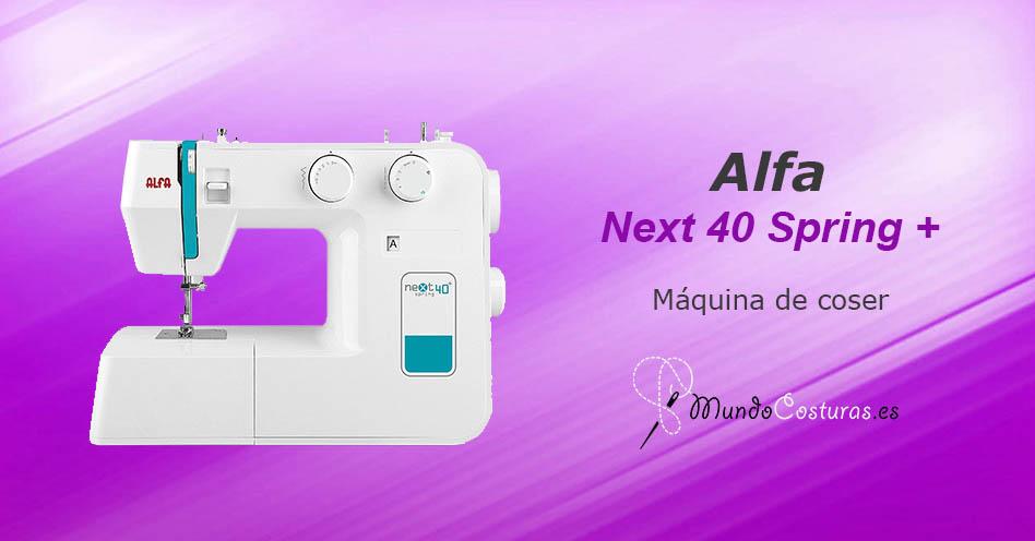 Alfa Next 40 Spring + | Máquinas de coser | MundoCosturas.es